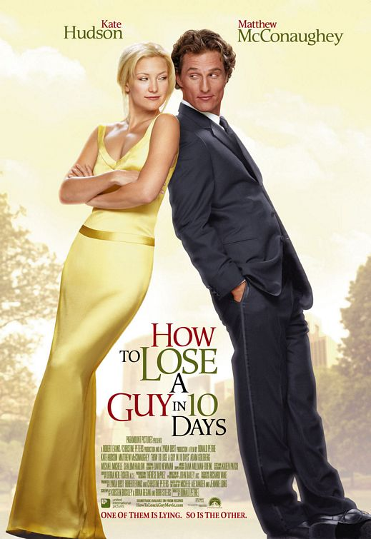 "In the movie, ""How To Lose A Guy In 10 Days"